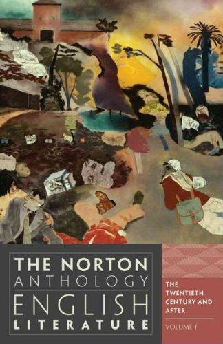 The Norton Anthology of English Literature: The Twentieth Century and After (Norton Anthology of En