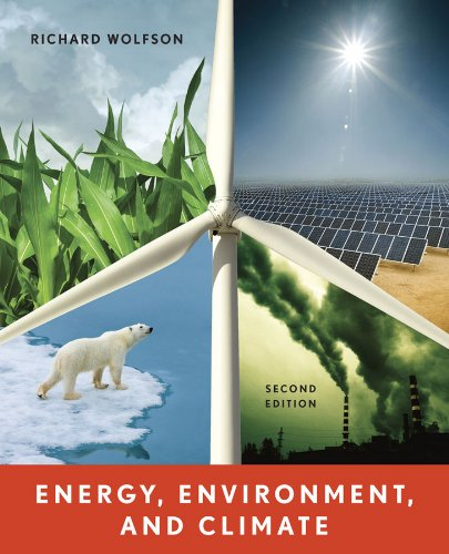 Energy, Environment, and Climate (Second Edition)