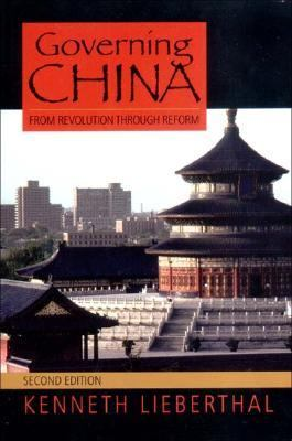 Governing China: From Revolution to Reform (Second Edition)