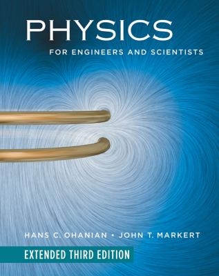 Physics for Engineers and Scientists (Extended Third Edition) (Chapters 1-41)
