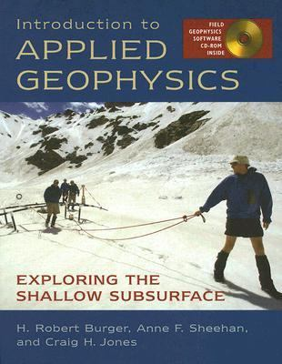 Introduction to Applied Geophysics Exploring The Shallow Subsurface