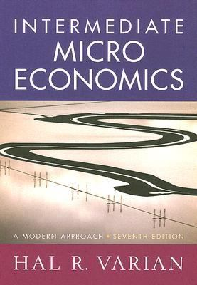 Intermediate Microeconomics A Modern Approach