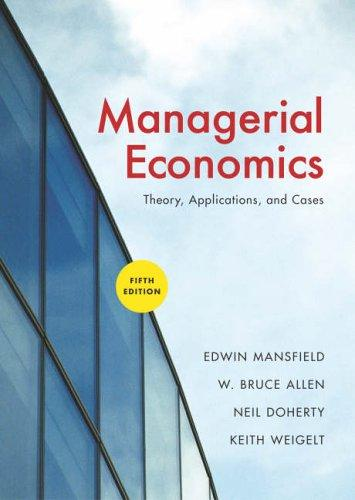 Managerial Economics: Theory, Applications, and Cases (Sixth International Student Edition)
