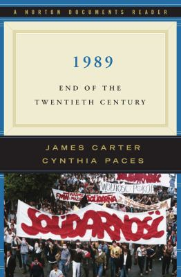 1989: End of the Twentieth Century (Norton Casebooks in History)