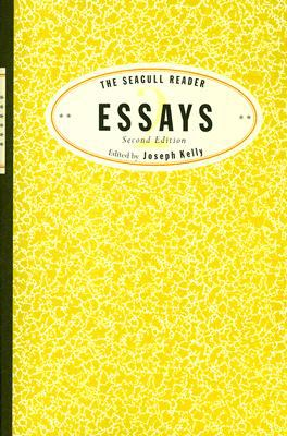 The Seagull Reader: Essays (Second Edition)