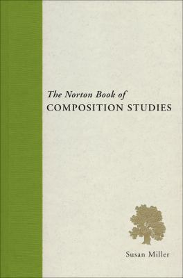 The Norton Book of Composition Studies