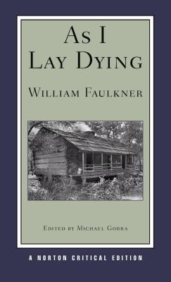 As I Lay Dying (Norton Critical Editions)