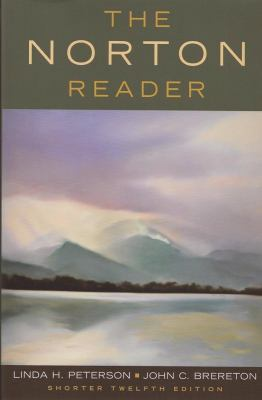 The Norton Reader: An Anthology of Nonfiction (Shorter Twelfth Edition)