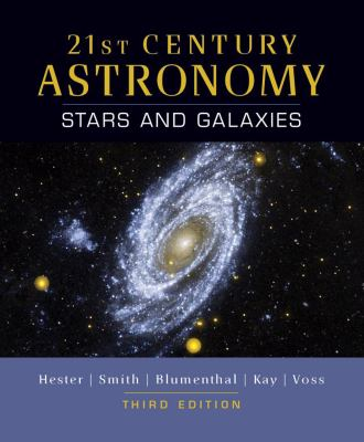 21st Century Astronomy: Stars and Galaxies (Third Edition)