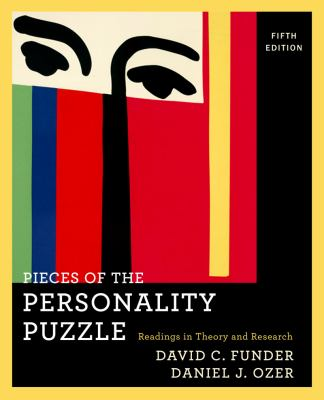 Pieces of the Personality Puzzle: Readings in Theory and Research (Fifth Edition)