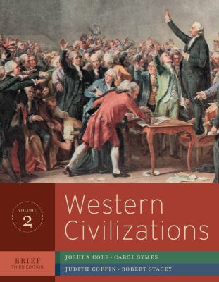 Western Civilizations: Their History and Their Culture (Brief Third Edition)  (Vol. 2)