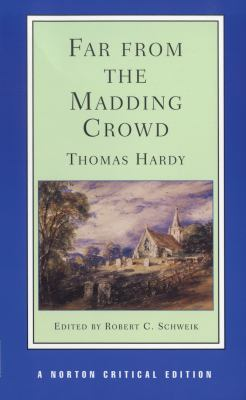 Far from the Madding Crowd An Authoritative Text Backgrounds Criticism