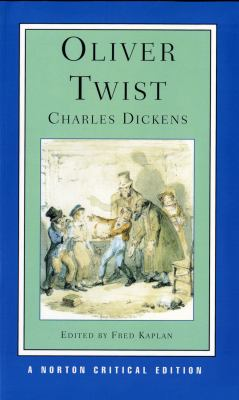 Oliver Twist Authoritative Text Backgrounds and Sources Early Reviews Criticism