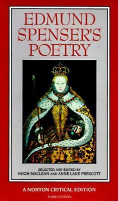 Edmund Spenser's Poetry Authoritative Texts, Criticism