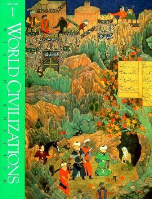 World Civilizations (Ninth Edition)  (Vol. 1)