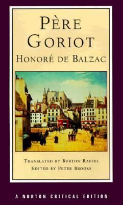 Pere Goriot A New Translation  Responses, Contemporaries and Other Novelists, Twentieth-Century Criticism