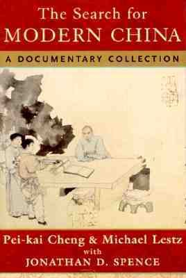 Search for Modern China A Documentary Collection
