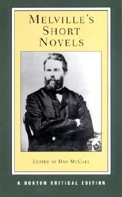 Melville's Short Novels Authoritative Texts, Contexts, Criticism