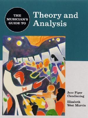 Musician's Guide to Theory and Analysis