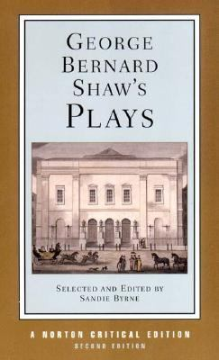 George Bernard Shaw's Plays Mrs Warren's Profession, Pygmalion, Man and Superman, Major Barbara  Contexts and Criticism