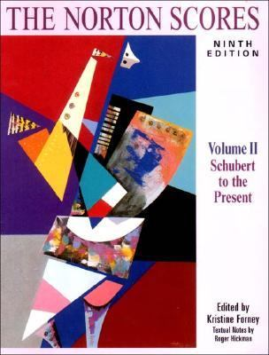 Norton Scores A Study Anthology  Schubert to the Present