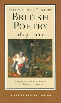 Seventeenth-Century British Poetry, 1603-1660 Authoritative Texts Criticism