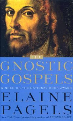 Gnostic Gospels A New Account of the Origins of Christianity