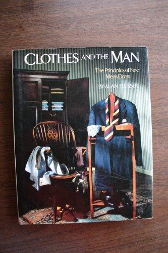 Clothes and the Man: The Principles of Fine Men's Dress