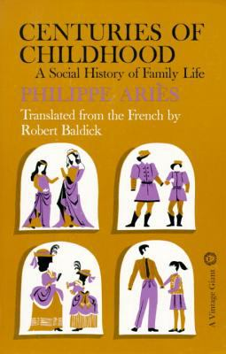 Centuries of Childhood A Social History of Family Life