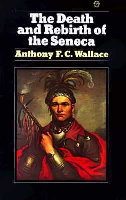 Death and Rebirth of the Seneca