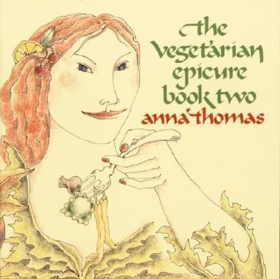 Vegetarian Epicure Book Two