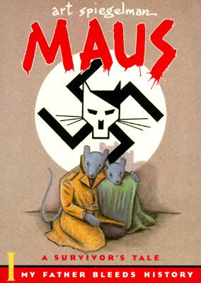 Maus a Survivors Tale My Father Bleeds History