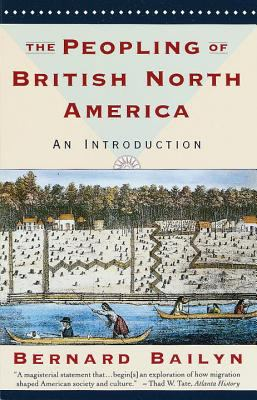 Peopling of British North America An Introduction