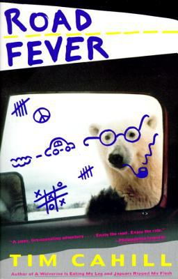 Road Fever A High-Speed Travelogue