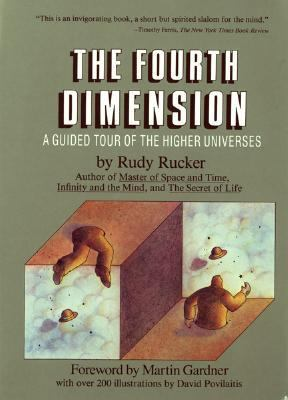 Fourth Dimension A Guided Tour of the Higher Universes