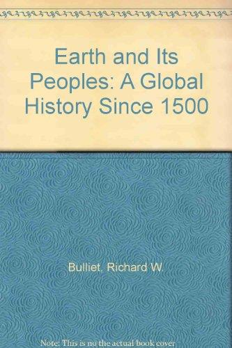 Earth and Its Peoples: A Global History Since 1500
