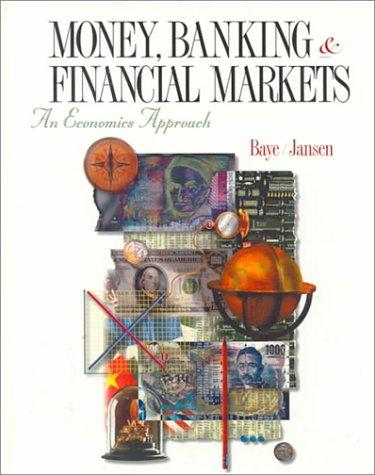 Money, Banking and Financial Markets: An Economic Approach
