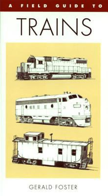Field Guide to Trains of North America