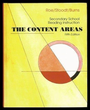 The Content Areas: Secondary School Reading Instruction