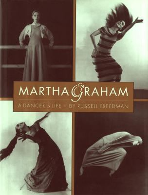 Martha Graham A Dancer's Life