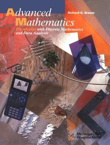 Advanced Mathematics: Pupil's Edition Grades 9-12 1997