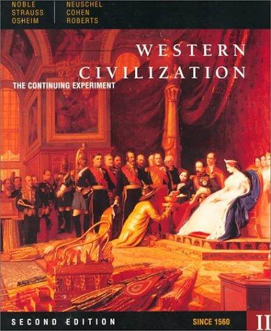 Western Civilization: The Continuing Experiment Since 1560