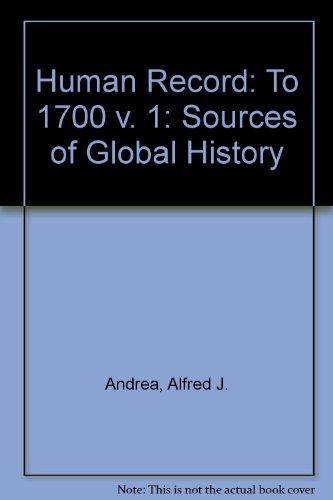The Human Record: Sources of Global History