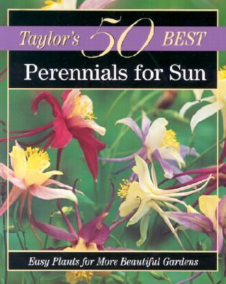 Perennials for Sun Easy Plants for More Beautiful Gardens