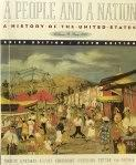 A People and a Nation: A History of the United States : Volume B : Since 1865