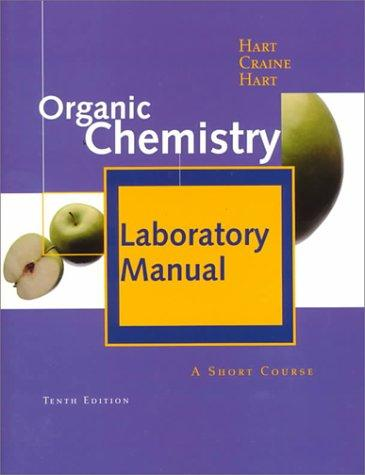 Laboratory Manual For <i>organic Chemistry: A Short Course</i>