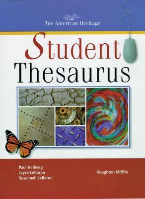 The American Heritage Student Thesaurus - Paul Hellweg - Hardcover