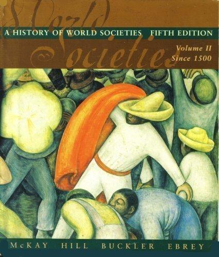 A History Of World Society, Volume 2, Fifth Edition
