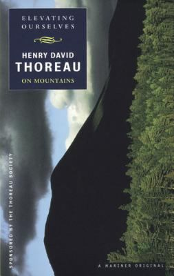 Elevating Ourselves Thoreau on Mountains