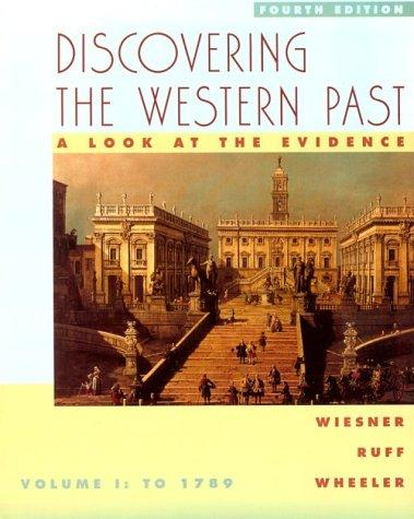 Discovering the Western Past: A Look at the Evidence : To 1789